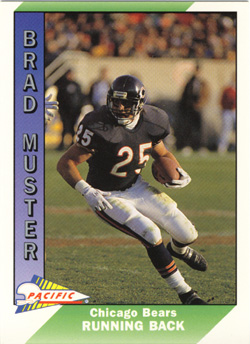 brad muster chicago bears running back 1988 1992. Black Bedroom Furniture Sets. Home Design Ideas